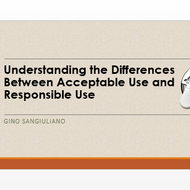 Understanding the differences between Acceptable Use and Responsible Use