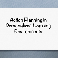 Action Planning in Personalized Learning Environments