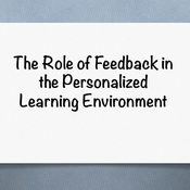 The role of feedback in the personalized learning environment