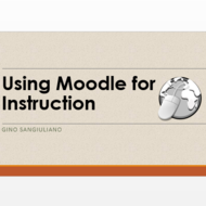 Using Moodle for Instruction