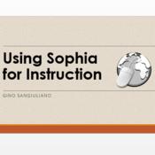 Using Sophia for Instruction