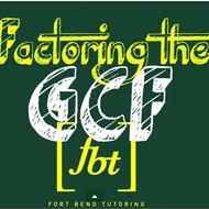 Factoring the GCF