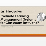 "Introduction to  ""Evaluate Learning Management Systems for classroom instruction."""