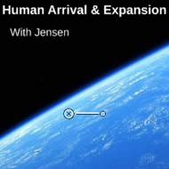 Human Arrival and Expansion