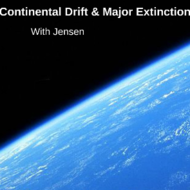 Continental Drift and Major Extinctions