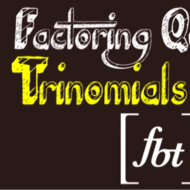 Factoring Trinomials Part 1