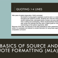 Basics of Source and Quote Formatting (MLA)