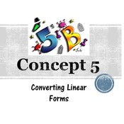 Chapter 5b, Concept 5 - Converting Linear Forms