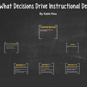 What Decisions Drive Instructional Development?