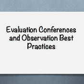 Evaluation Conferences and Observation Best Practices