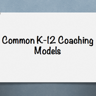 Common K-12 Coaching Models