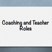 Coaching and Teacher Roles