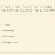 Developing Learning Objectives and Outcomes