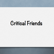 Critical Friends