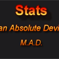 MAD (Mean Absolute Deviation)