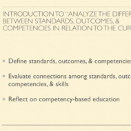 "Introduction to ""Analyze the difference between standards, outcomes, and competencies in relation to"