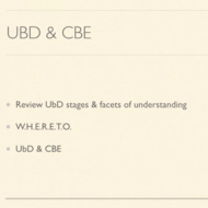 How UbD Fits into CBE
