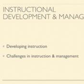 Instructional Development and Management