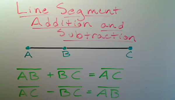 Line Segment Addition and Subtraction