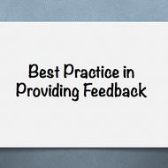 Best Practice in Providing Feedback