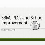 SBM, PLCs and School Improvement