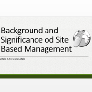 Background and Significance of Site Based Management