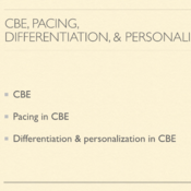 CBE, Pacing, Differentiation, Personalization