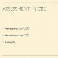The Role of Assessment in CBE