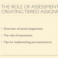 The Role of Assessment in Creating Tiered Assignments