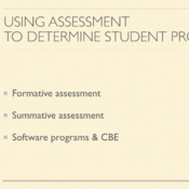 Using Assessment to Determine Student Progress