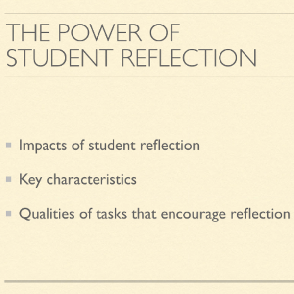 The Power of Student Reflection