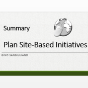 """Summary of """"Plan Site-Based Initiatives"""""""