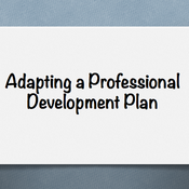 Adapting a Professional Development Plan