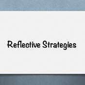Reflective Strategies