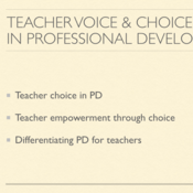 Teacher Voice and Choice in Professional Development