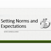 Setting Norms and Expectations