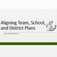 Aligning Team, School and District Plans