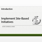 """Introduction to """"Implement Site-Based Initiatives"""""""