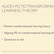 Analyze Professional Development for Alignment to Transformational Learning Theory