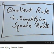 Quotient Rule and Simplifying Square Roots