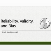 Reliability, Validity, and Bias