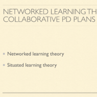 Networked Learning Theory and Collaborative Professional Development Plans