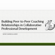 Buildng Peer-to-Peer Coaching Relationships in Collaborative Professional Development