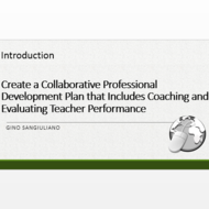 "Introduction to """"Create a collaborative professional development plan that includes coaching and ev"