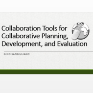 Collaboration Tools for Collaborative Planning, Development, and Evaluation