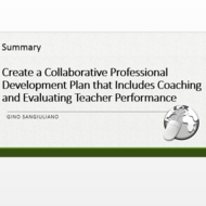 "Summary of ""Create a collaborative professional development plan that includes coaching and evaluati"