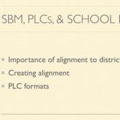 SBM, PLCs, and School Improvement