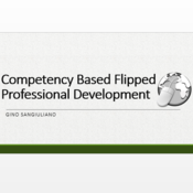 Competency Based Flipped Professional Development