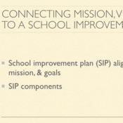 Connecting the Mission, Vision and Goals to the School Improvement Plan