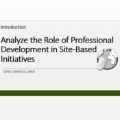 "Introduction to ""Analyze the role of professional development in site-based initiatives"""